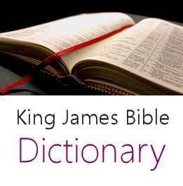 King James Bible Dictionary - Reference List - Kine